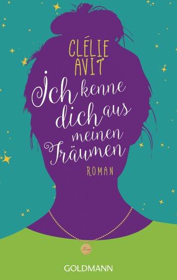 Ich kenne dich aus meinen Träumen von Clélie Avit