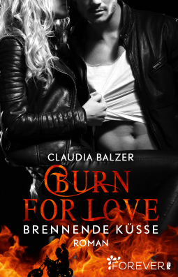 Burn for Love von Claudia Balzer