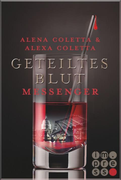 Geteiltes Blut Messenger von Alena und Alexa Coletta