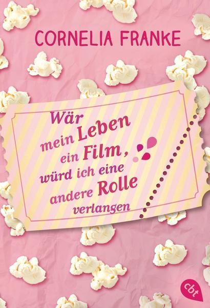 Wär mein Leben ein Film, würd ich eine andere Rolle verlangen