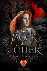 Die Jäger der Götter von Jenna Liermann