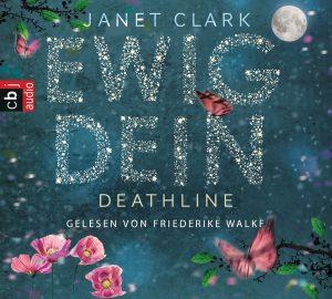 Deathline - Ewig dein von Janet Clark