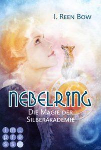 Nebelring - Die Magie der Silberakademie