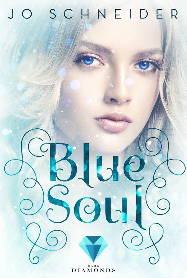 Blue Soul von Jo Schneider, erschienen bei Dark Diamonds