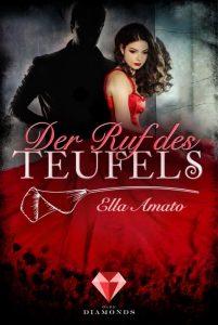 Der Ruf des Teufels von Ella Amato, erscheint bei Dark Diamonds