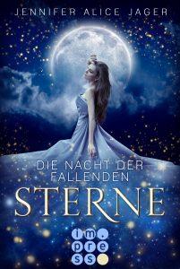 Die Nacht der fallenden Sterne von Jennifer Alice Jager, erscheint bei Carlsen Impress
