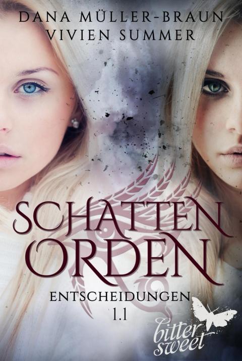 Schattenorden 1.1: Entscheidungen von Dana Müller-Braun und Vivien Summer