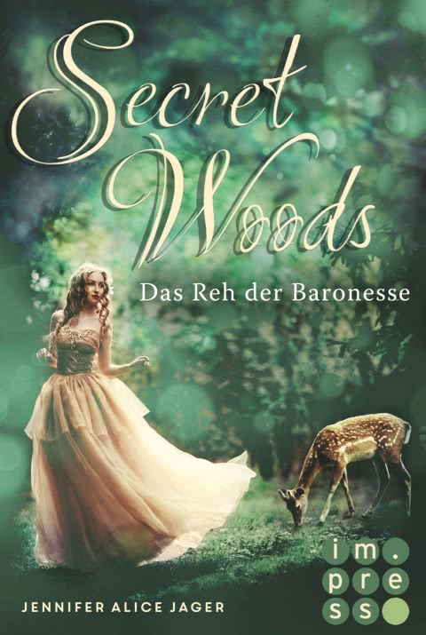 Secret Woods. Das Reh der Baronesse