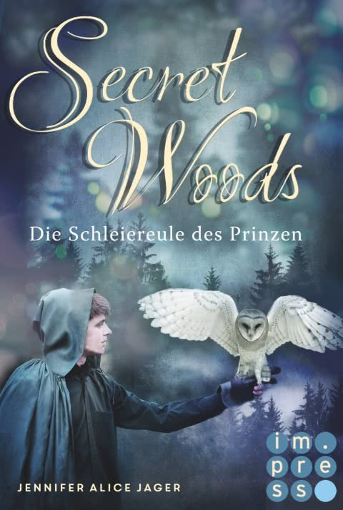 Secret Woods. Die Schleiereule des Prinzen