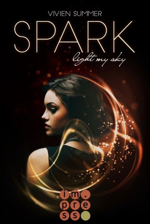Spark (Die Elite 1) von Vivien Summer, erschienen bei Impress