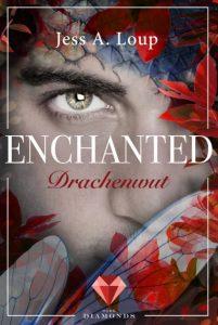Enchanted - Drachenwut von Jess A. Loup, erscheint bei Dark Diamonds