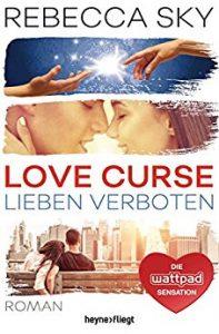 Love Curse - Lieben verboten von Rebecca Sky