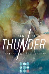 Thunder. Donner meines Herzens von Laini Otis, erscheint bei Carlsen Impress