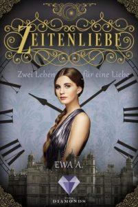 Zeitenliebe. zwei Leben für eine Liebe von Ewa A., erscheint bei Dark Diamonds