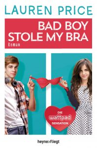 Bad Boy stole my Bra von Lauren Price