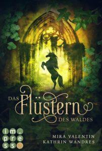 Das Flüstern des Waldes von Mira Valentin und Kathrin Wandres