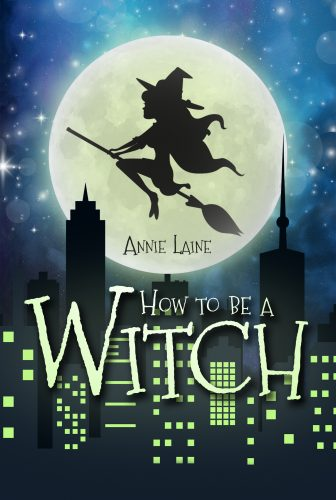 "Cover ""How to be a Witch"" von Annie Laine"