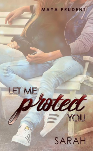 Let me protect you Sarah von Maya Prudent