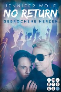 No Return - Gebrochene Herzen von Jennifer Wolf