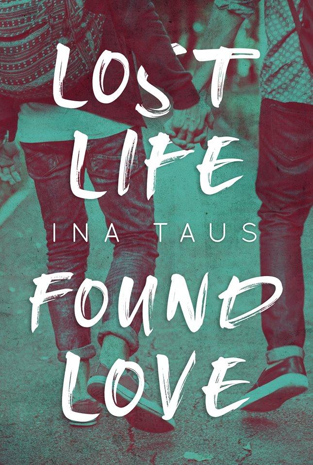 Bildergebnis für lost life found love ina thaus