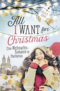 All I want for Christmas von Julia K. Stein