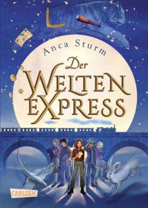 Der Weltenexpress von Anca Sturm