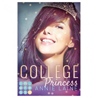College Princess. Bürgerlich verliebt