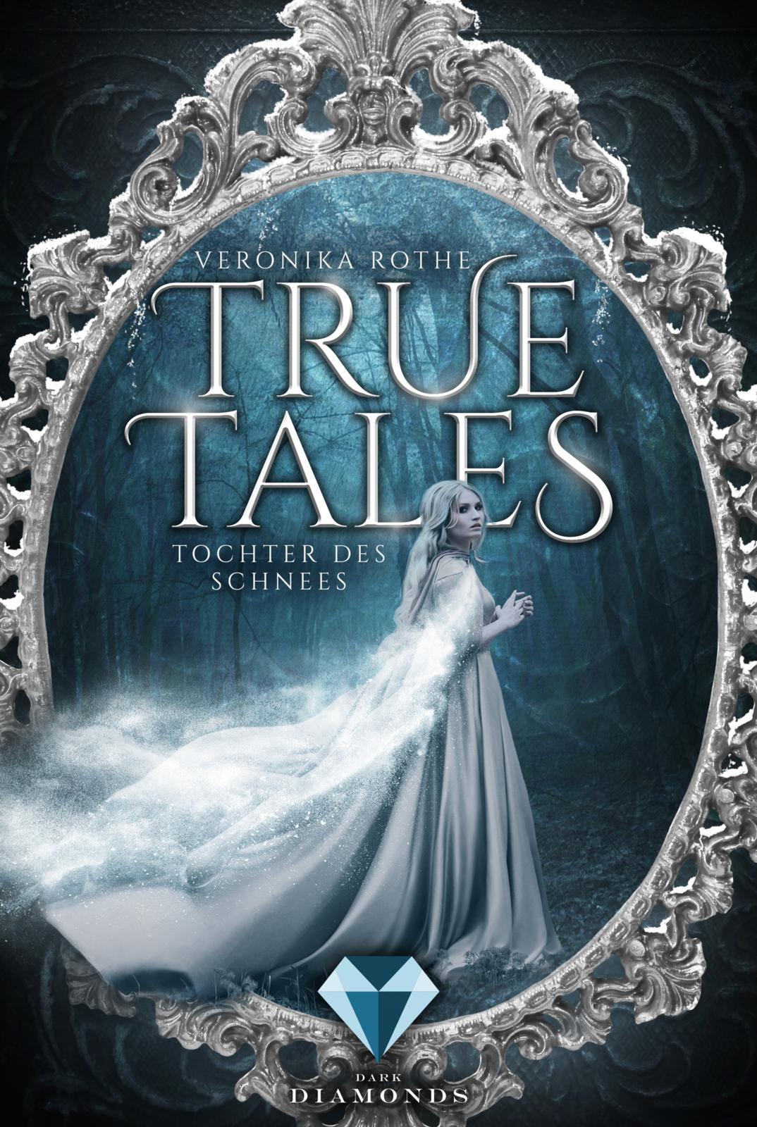 True Tales 1 - Tochter des Schnees