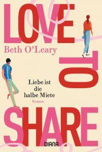 Love to Share - Liebe ist die halbe Miete von Beth O'Leary