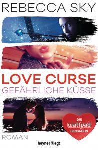 Love Curse 2 - Gefaehrliche Kuesse von Rebecca Sky