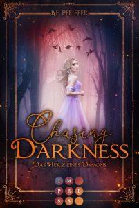 Chasing Darkness von B. E. Pfeiffer